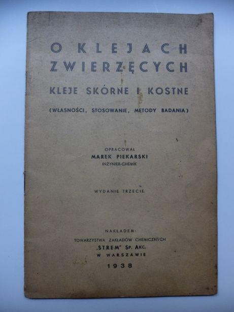 Książka Marek Piekarski - O klejach zwierzęcych Warszawa 1938 unikat