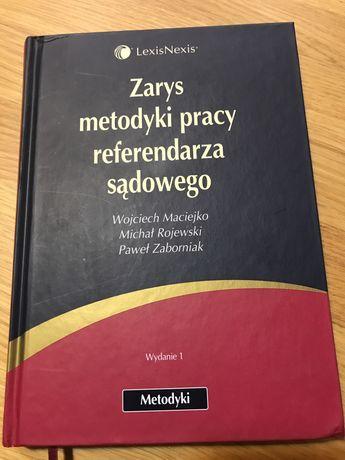 Zarys metodyki pracy referendarza sądowego|Maciejko Rojewski Zaborniak