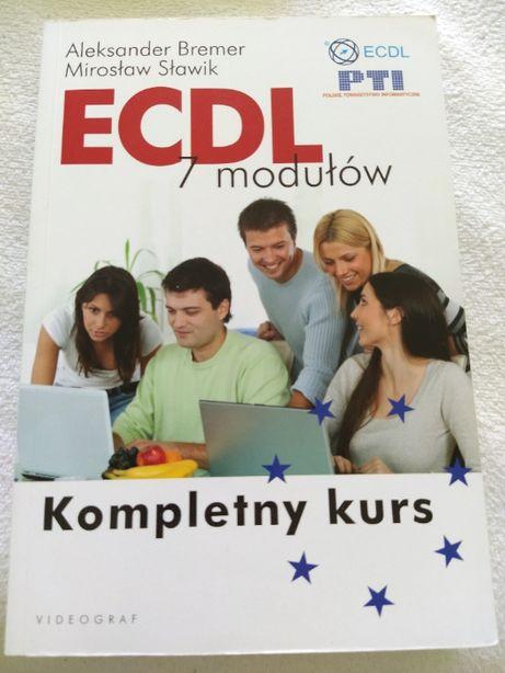 ECDL 7 modułów Kompletny kurs - PTI - Videograf - Bremer i Sławik