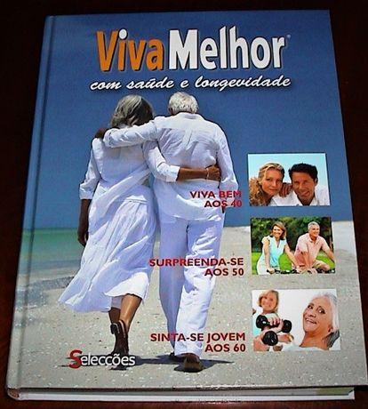 Saúde - VIVA MELHOR - Com saúde e longevidade.