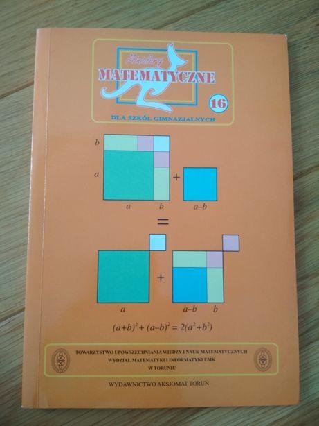 Miniatury Matematyczne dla szkół gimnazjalnych