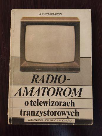 Radio-amatorom o telewizorach tranzystorowych Fomienkow