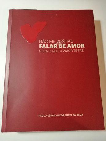 Não me venhas falar de amor de Paulo Sérgio Rodrigues da Silva