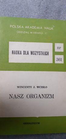 Wincenty J. Wcisło Nasz organizm