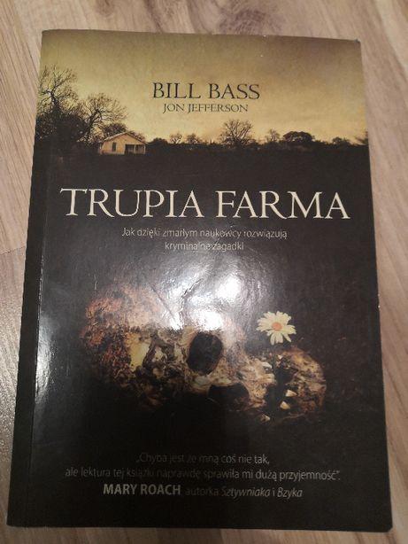 Trupia farma Bill Bass