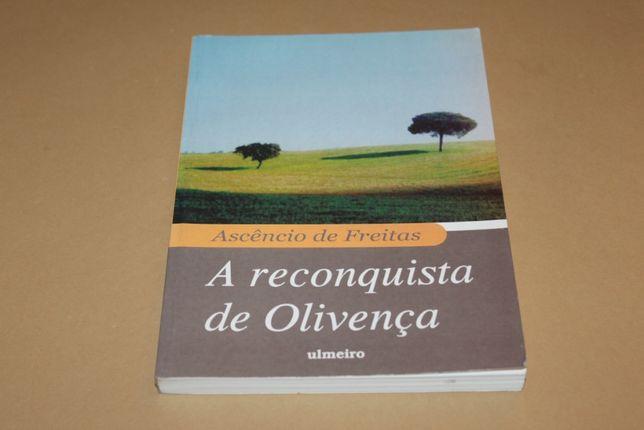 A Reconquista de Olivença// Ascêncio de Freitas