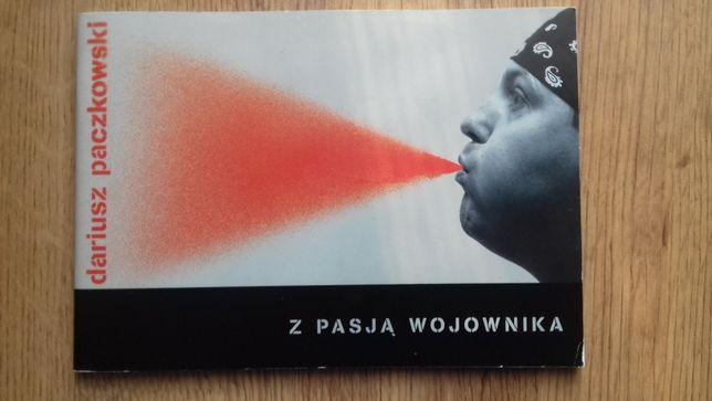 """Album """"Z pasją wojownika"""" Dariusz Paczkowski"""