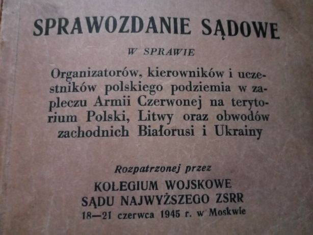 AK WiN Bch szare szeregi ZWZ KSIĄŻKA Sprawozdanie Sądowe Moskwa 1945