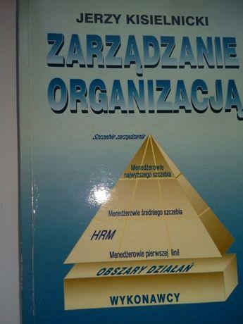 Zarządzanie organizacja jerzy kisielnicki
