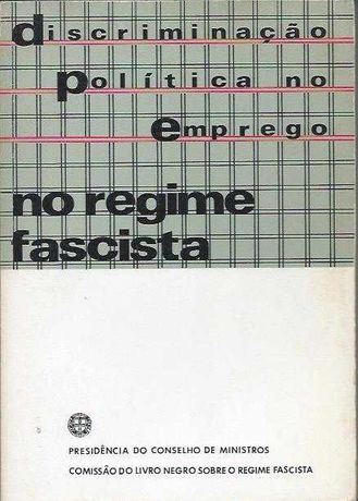 Discriminação política no emprego no regime fascista