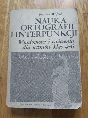 Nauka ortografii i interpunkcji Janina Wójcik