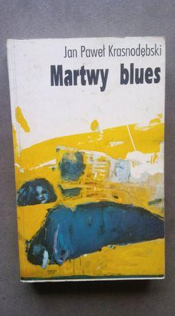 """Martwy blues""""Jan Paweł Krasnodębski"""
