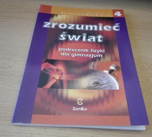 Zrozumieć Świat podręcznik fizyki gimnazjum 4 Zamkor Sagnowska