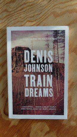 Train Dreams - Johnson Denis, angielski