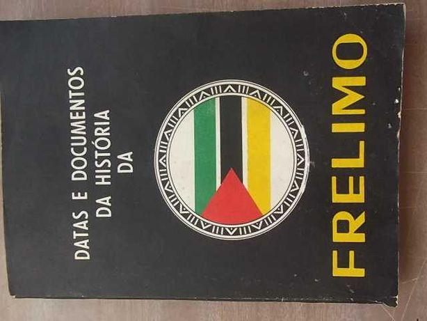 MOÇAMBIQUE -  DATAS E DOCUMENTOS DA FRELIMO 560 páginas 1ª Edição 1975