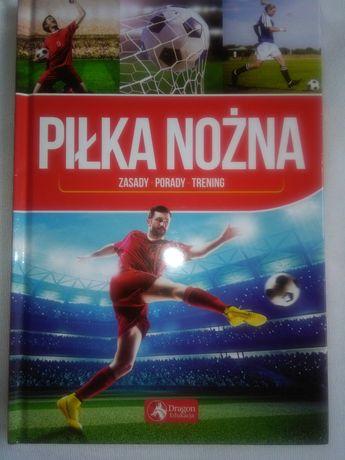 Nowa Książka piłka nożna zasady porady trening