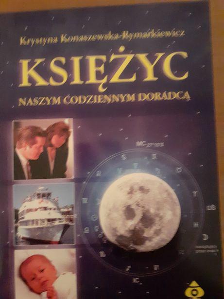 KSIĘŻYC naszym codziennym doradcą- Krystyna Konaszewska Rymarkiewicz.