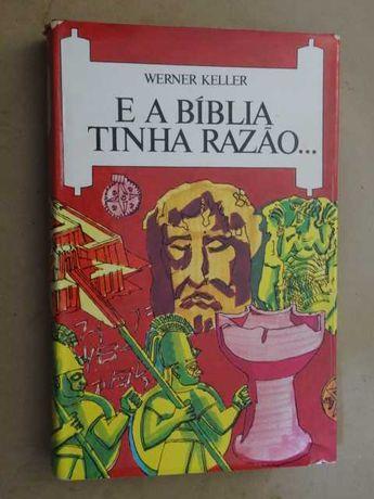 E a Bíblia Tinha Razão de Werner Keller