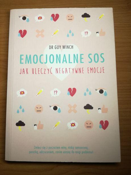 """KSIĄŻKA """"Emocjonalne SOS - Jak uleczyć negatywne emocje"""" Dr Guy Winch"""