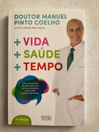 + vida + saúde + tempo - livro de Manuel Pinto coelho