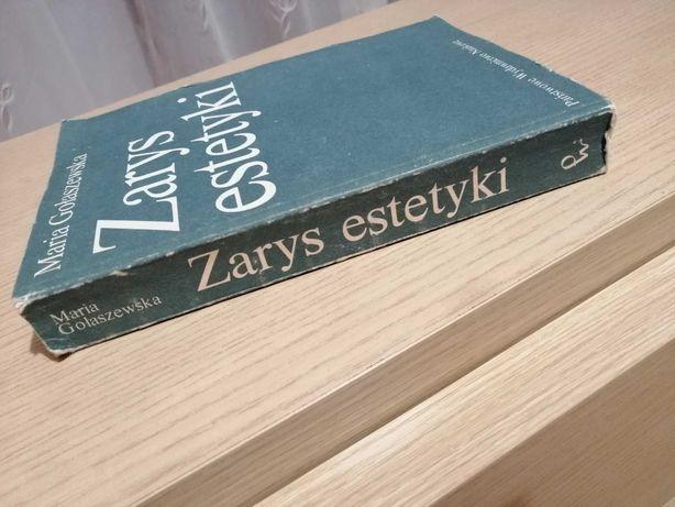 Zarys estetyki - Maria Gołaszewska. PWN
