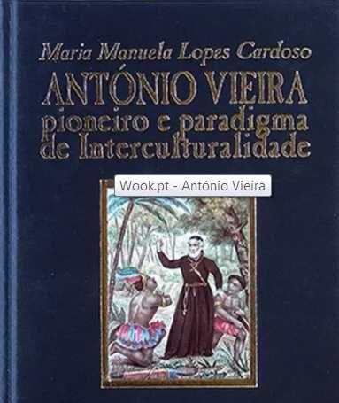 António Vieira Pioneiro e paradigma de interculturalidade
