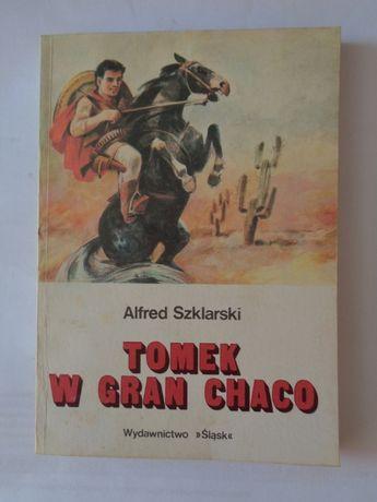 Tomek w Gran Chaco; A. Szklarski