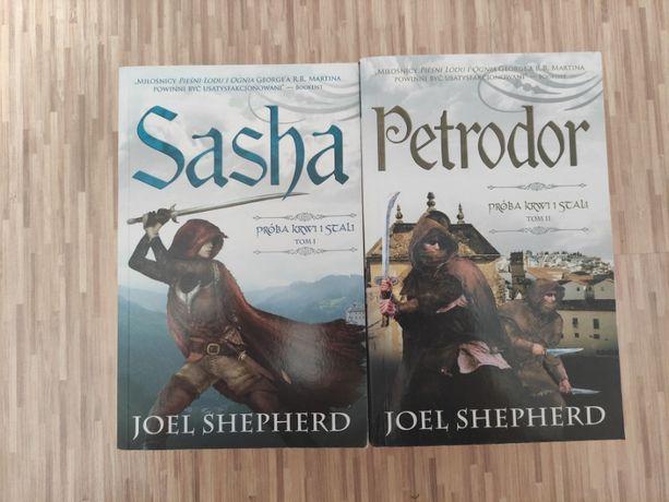Sasha i Petrodor - Joel Shepherd (Próba krwi i stali tom 1 i 2)