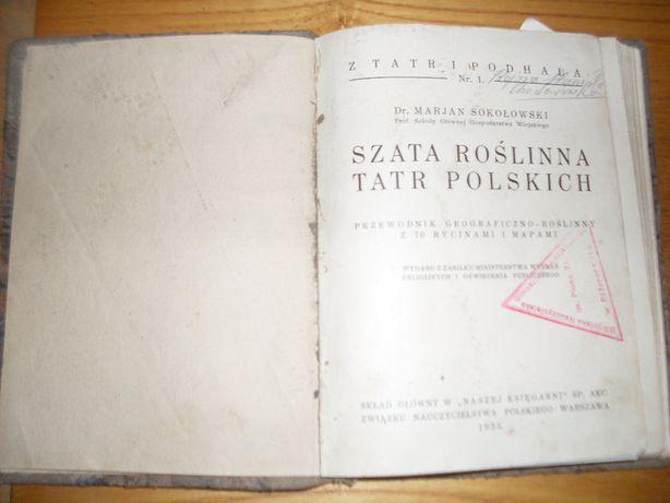 M. Sokołowski Szata roślinna Tatr Polskich 1935r.