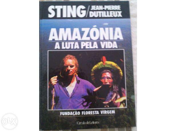 Amazónia a luta pela vida
