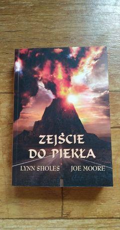 Zejście do piekła - Lynn Sholes, Joe Moore
