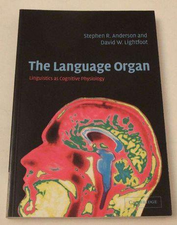 Stephen R. Anderson, David. W. Lightfoot - The Language Organ