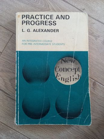 Practice and progress L.G. Alexander New Concerto English Longman