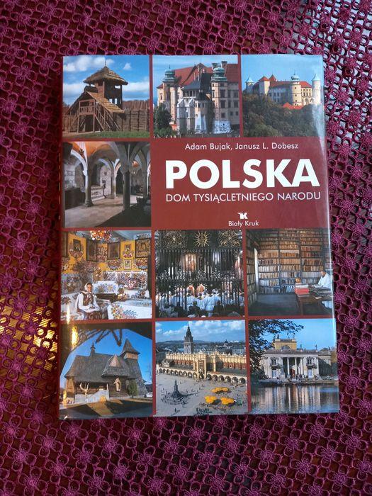 """Album """"Polska - dom tysiącletniego narodu"""" w fotografii  Adama Bujaka Świdnica - image 1"""