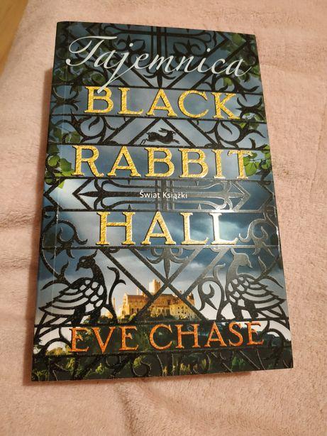 Tajemnica Black Rabbit Hall, Eve Chase