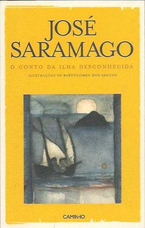 O conto da ilha desconhecida-José Saramago-Caminho