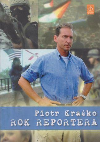 Rok reportera. Piotr Kraśko
