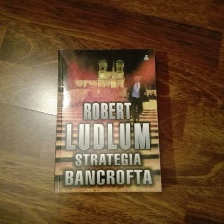 Strategia Bancrofta - Robert Ludlum