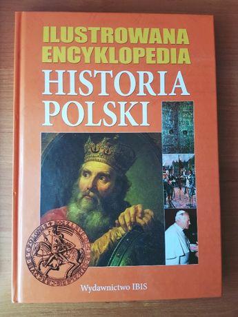 Ilustrowana encyklopedia HISTORIA POLSKI wydawnictwo IBIS