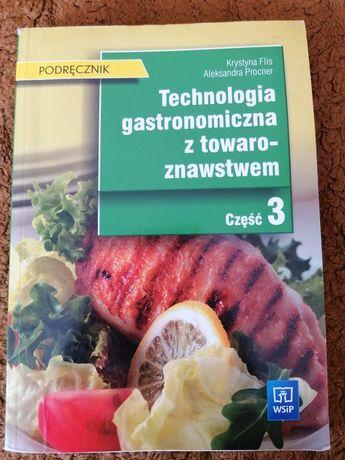 Technologia gastronomiczna z towaroznawstwem 3