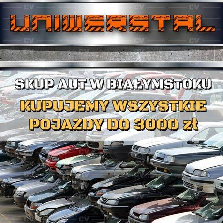 SKUP AUT w BIAŁYSTOK OLX - AUTA DO 3000 ZŁ ! -> Skup / Sprzedaż