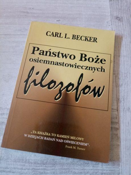 """""""Państwo Boże osiemnastowiecznych filozofów"""" Carl Becker"""