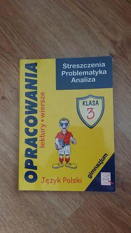 Opracowania Język Polski KL.3 GIMNAZJUM + mini ściąga