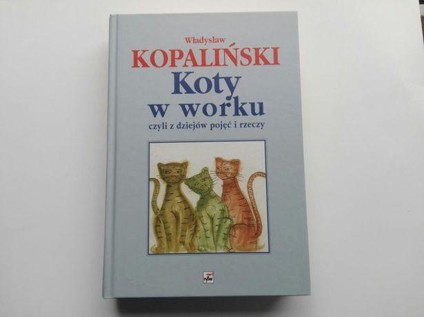W. Kopaliński - Koty w worku, czyli z dziejów pojęć