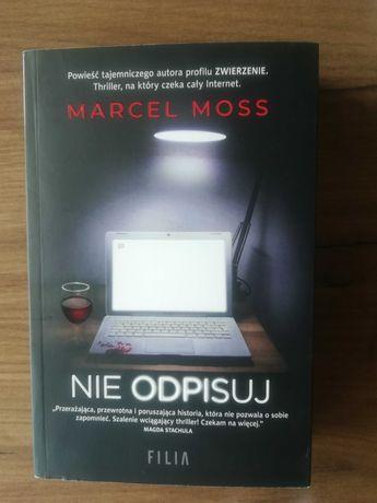 """""""Nie odpisuj"""" Marcel Moss"""