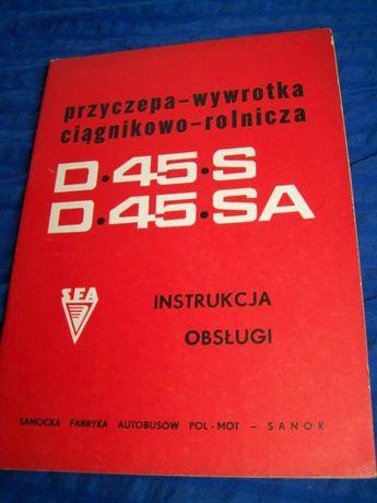 Instrukcja obsługi przyczepa wywrotka D45 S,D45SA oryginał