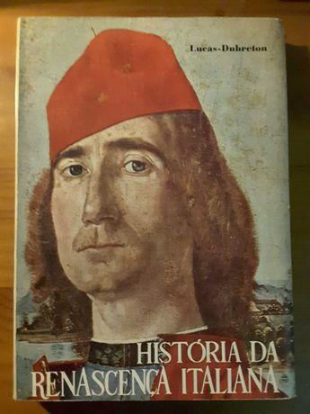 História da Renascença Italiana / O Milagre Europeu (1400/1800)
