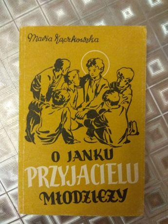 O Janku przyjacielu młodzieży Maria Kaczkowska biografia Jan Bosko