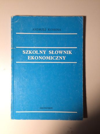 Szkolny Słownik Ekonomiczny | Andrzej Komosa | Książka | Podręcznik