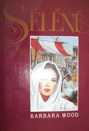 """Livro """" Séléné """" da autora Barbara Wood ( nota:livro em francês )"""